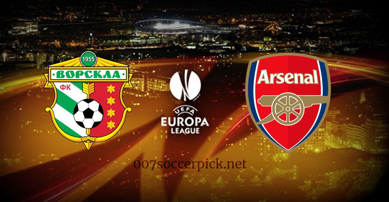 Vorskla vs Arsenal Europa League